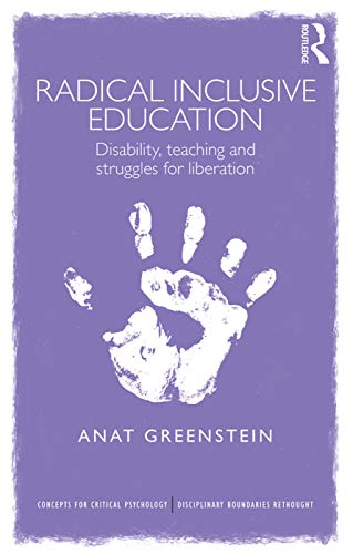 radical-inclusive-education-disability-teaching-and-struggles-for-liberation-concepts-for-critical-psychology