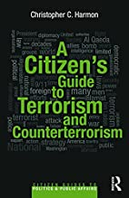 A Citizen's Guide to Terrorism and…