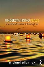 Understanding Peace: A Comprehensive…