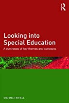 Looking into Special Education: A synthesis…