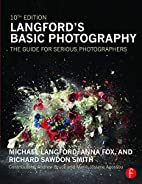 Langford's Basic Photography: The Guide…