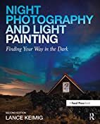 Night Photography and Light Painting:…