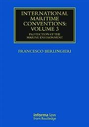 International Maritime Conventions (Volume…