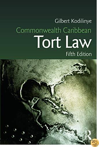 Commonwealth Caribbean Tort Law (Commonwealth Caribbean Law)