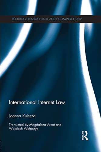 international-internet-law-routledge-research-in-it-and-e-commerce-law