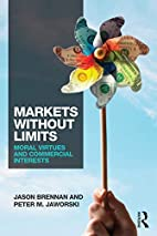 Markets without Limits: Moral Virtues and…