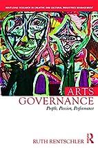 Arts Governance: People, Passion,…