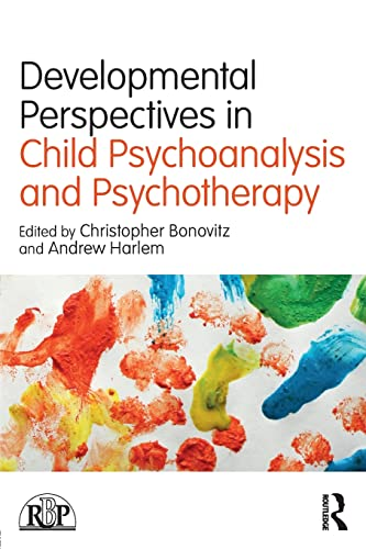 developmental-perspectives-in-child-psychoanalysis-and-psychotherapy-relational-perspectives-book-series