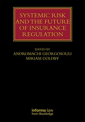 systemic-risk-and-the-future-of-insurance-regulation-lloyds-insurance-law-library
