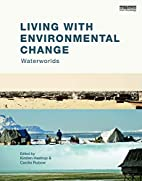 Living with Environmental Change:…