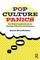 Pop Culture Panics: How Moral Crusaders…