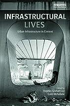 Infrastructural Lives: Urban Infrastructure…