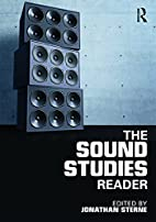 The Sound Studies Reader by Jonathan Sterne