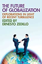 The Future of Globalization: Explorations in…