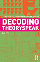 Decoding Theoryspeak: An Illustrated Guide…