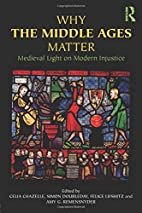 Why the Middle Ages Matter: Medieval Light…