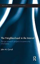The Neighborhood in the Internet: Design…