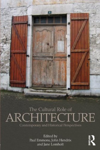 the-cultural-role-of-architecture-contemporary-and-historical-perspectives