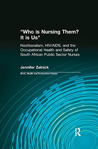 who-is-nursing-them-it-is-us-neoliberalism-hiv-aids-and-the-occupational-health-and-safety-of-south-african-public-sector-nurses