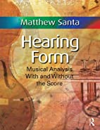Hearing Form by Matthew Santa