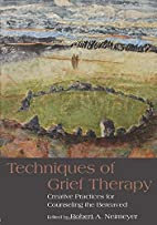 Techniques of Grief Therapy: Creative…