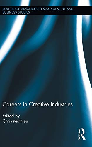 careers-in-creative-industries-routledge-advances-in-management-and-business-studies