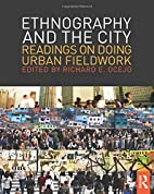 Ethnography and the city : readings on doing…