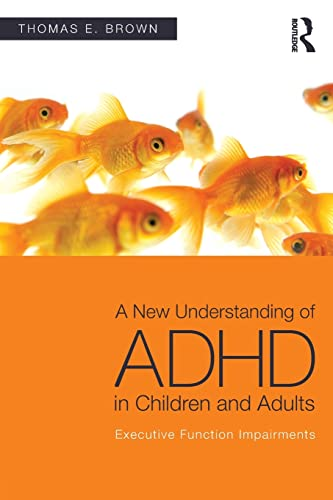 a-new-understanding-of-adhd-in-children-and-adults-executive-function-impairments