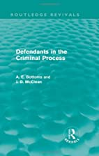 Defendants in the Criminal Process…
