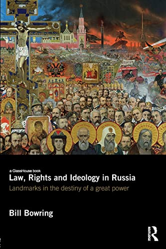 law-rights-and-ideology-in-russia-landmarks-in-the-destiny-of-a-great-power