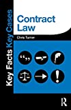 Turner, Chris: Contract Law (Key Facts Key Cases)