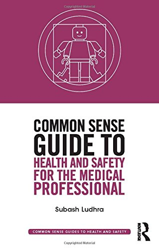 common-sense-guide-to-health-and-safety-for-the-medical-professional-common-sense-guides-to-health-and-safety