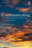 Finnegan, Ruth: Communicating: The Multiple Modes of Human Communication