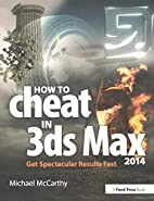 How to Cheat in 3ds Max 2014: Get…
