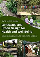 Landscape and Urban Design for Health and…