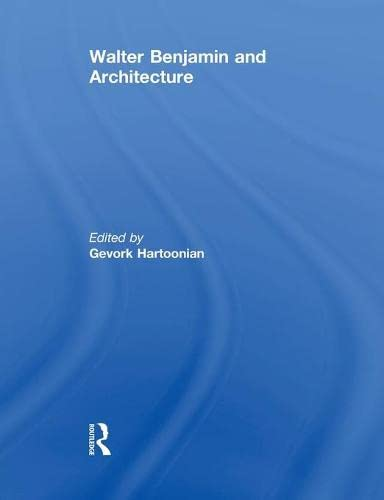 walter-benjamin-and-architecture