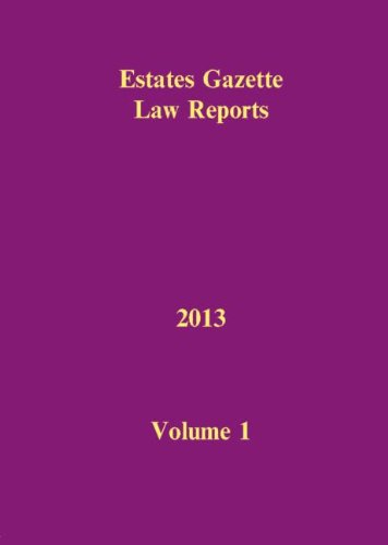 eglr-2013-v1-estates-gazette-law-reports
