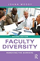Faculty Diversity: Removing the Barriers by…