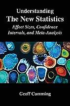 Understanding The New Statistics: Effect…