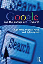 Google and the Culture of Search by Ken…