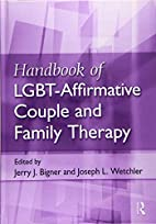 Handbook of LGBT-Affirmative Couple and…