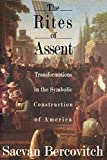 Bercovitch, Sacvan: The Rites of Assent: Transformations in the Symbolic Construction of America