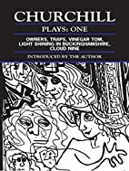 Churchill: Plays One by Caryl Churchill