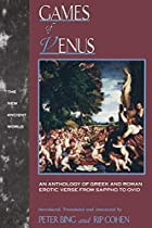 Games of Venus: An Anthology of Greek and…