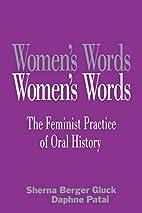 Women's Words: The Feminist Practice of…