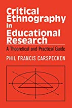 Critical Ethnography in Educational…