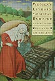 Amt, Emilie: Women's Lives in Medieval Europe: A Sourcebook