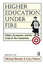 Higher Education Under Fire: Politics,…