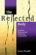 The Rejected Body: Feminist Philosophical…