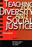 Adams, Maurianne: Teaching for Diversity and Social Justice: A Sourcebook for Teachers and Trainers